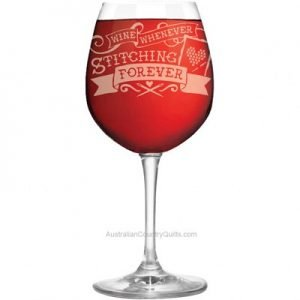 Wine Glass - Wine Whenever Stitching Forever Gift