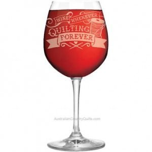 Wine Glass - Wine Whenever Quilting Forever Gift