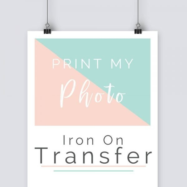 print my photo on Iron On Transfer paper